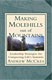 Making Molehills out of Mountains (Book) NEW! Leadership Strategies for Conquering Life's Summits by Andrew McCrea Turn the cliche upside down, and develop habits that bring lifelong success! More details $14.95 USD (free shipping)