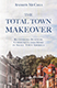 Total Town Makeover - Book by Andrew McCrea